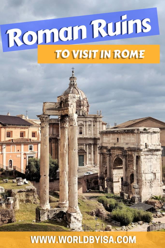 Colosseum, the Roman Forum and the Palatine Hills are definitely the most famous ancient Roman ruins in Rome, however, there are many more Roman buildings that adorn the city and its outskirts, but here in this post