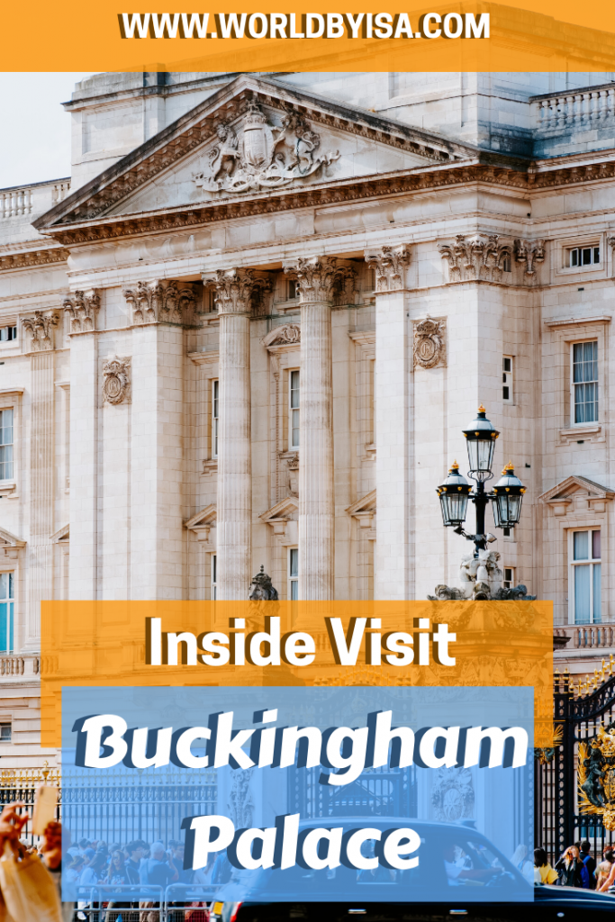 Visiting the Buckingham Palace Inside